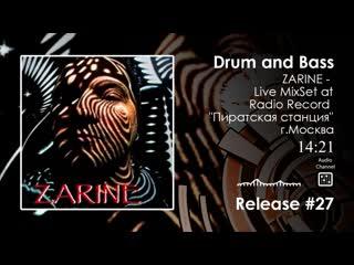 drum and bass : ZARINE - Mix at Radio RECORD  (mix)