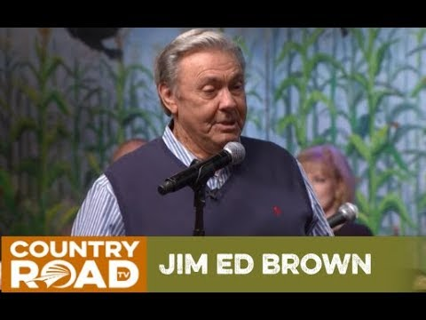 Jim Ed Brown Ain't You Even Gonna Cry Country's Family Reunion