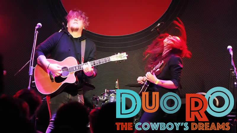 Duo RO - The Cowboys Dreams - Как бы фест 2018