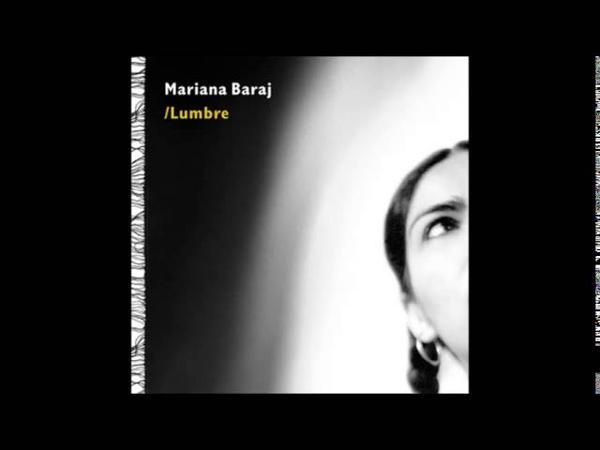 Mariana Baraj - Vidala para mi sombra