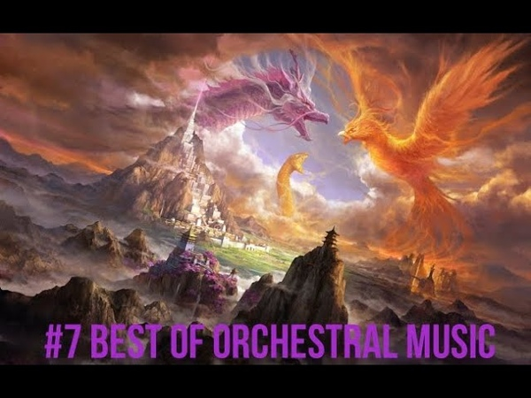 7 Best of Orchestral music Mix 2020 【1 Hour】