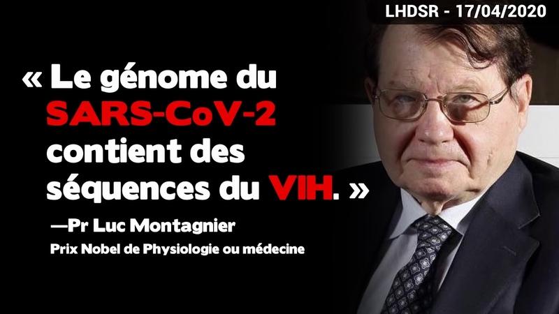 R v lations du Pr Montagnier : le CoVid 19 aurait t manipul par la Chine avec de l ADN de VIH !