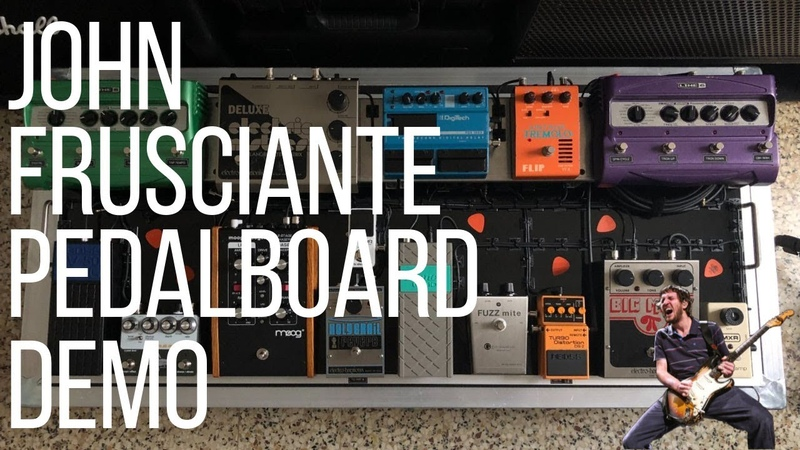 John Frusciante || Pedalboard Demo Settings