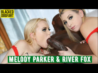 Melody Parker & River Fox 💖 DogFart 💕 BlacksOnBlondes 💘 Interracial ♠ FullHD 1080