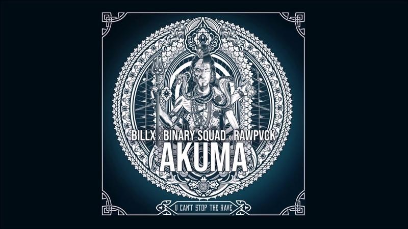 Billx Binary Squad Rawpvack - Akuma [Hardcore Techno]