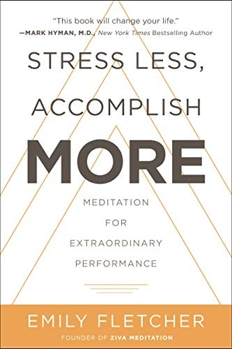 Stress Less, Accomplish More  Med