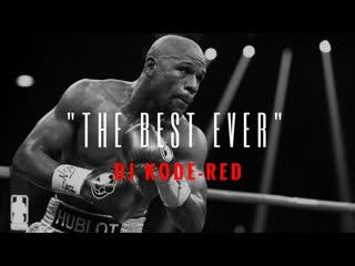 Floyd Mayweather - Training / Motivation