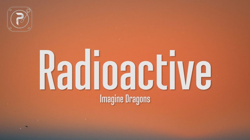 Imagine Dragons - Radioactive (Lyrics) Im waking up, I feel it in my bones