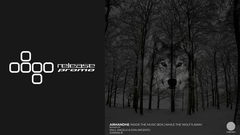 PREMIERE Armandhe While the Wolf's Away Paul Angelo Don Argento Remix Clubsonica Records
