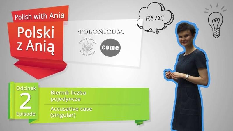 2 Accusative case singular Polski z Anią 2 Biernik liczba pojedyncza