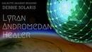 Lyran Andromedan Healer | Galactic History and Origins