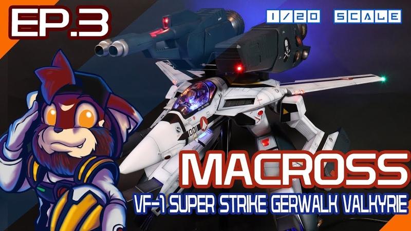 OtakuBuilder Macross LED VF-1 Super Stroke Gerwalk Valkyrie Ep3