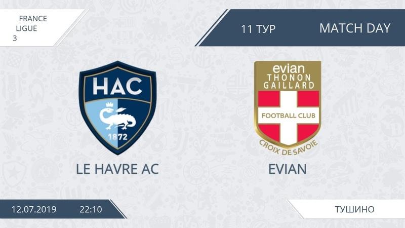 AFL19. France. Ligue 3. Day 11. Le Havre Evian.