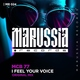 Mcb 77 - I Feel Your Voice