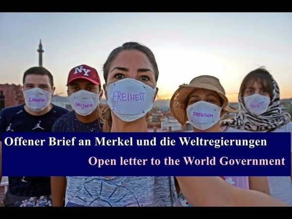Offener Brief an Merkel und die Weltregierungen Open letter to the World Governments English Subt