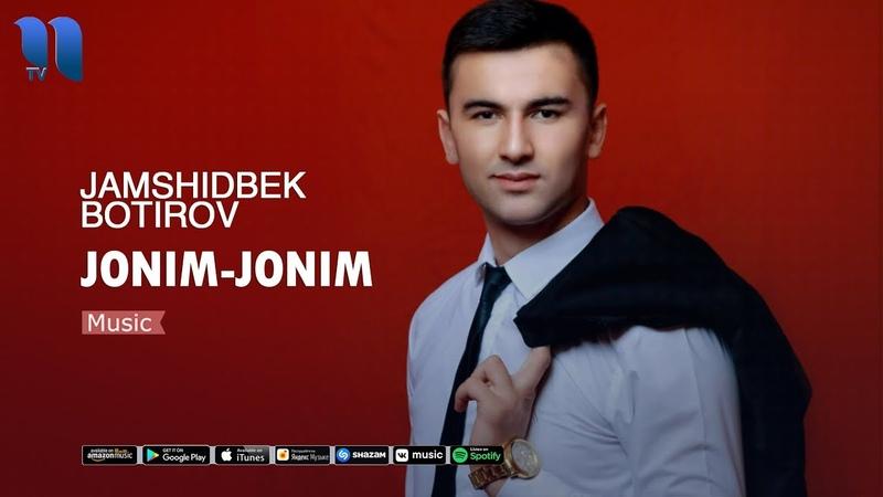 Jamshidbek Botirov Jonim jonim Жамшидбек Ботиров Жоним жоним music version