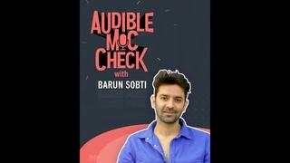 Barun Sobti does the Audible Mic Check