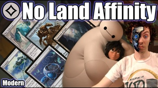 (Modern) 🟤 - No Land Affinity - Dump Your Entire Hand On Turn One!