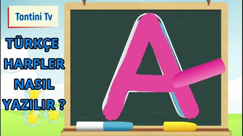 Türkçe Harfler Nasıl Yazılır Alfabe ABC Yazılışları