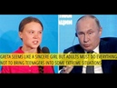 Putin On Greta Thunberg's UN Rant It's Deplorable That The Girl Is Being Used By Some Groups