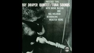 Ray Draper Quintet – Tuba Sounds ( Full Album )