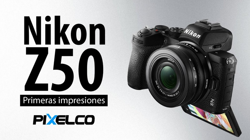 Nikon Z50 primeras impresiones