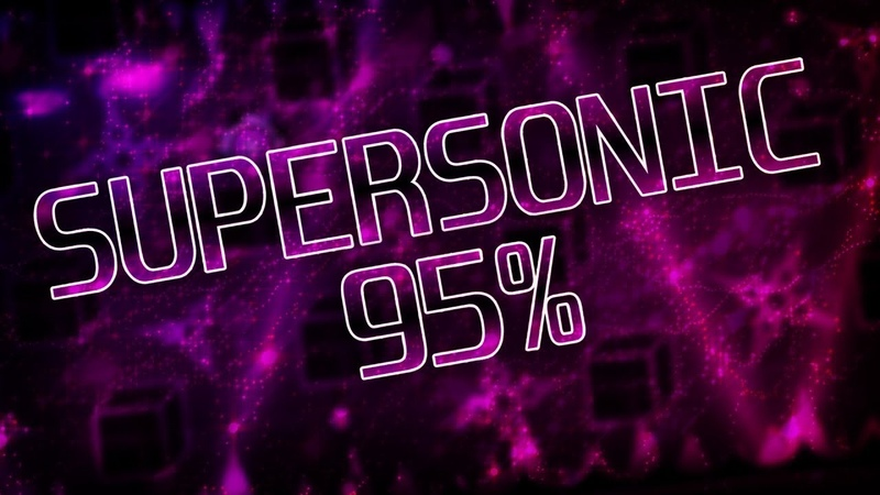 Supersonic 95% live