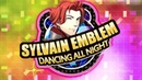 Sylvain Emblem: Dancing All Night