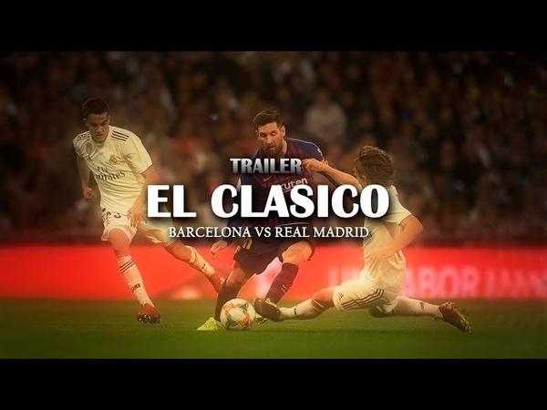 Promo - El Clásico || Barcelona VS Real Madrid || - 2019 HD