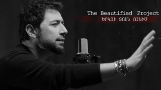 The Beautified Project     (Sayat Nova Cover)