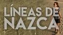 Los geoglifos más misteriosos 20 Líneas de Nazca Perú