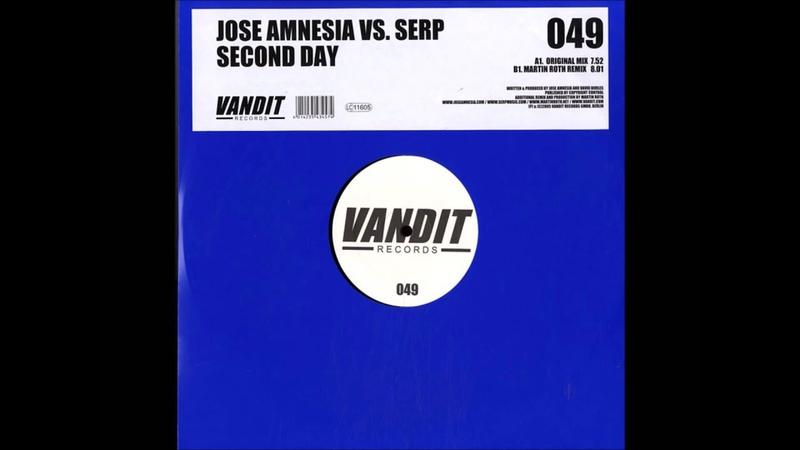 Jose Amnesia vs Serp Second Day Martin Roth Remix 2005
