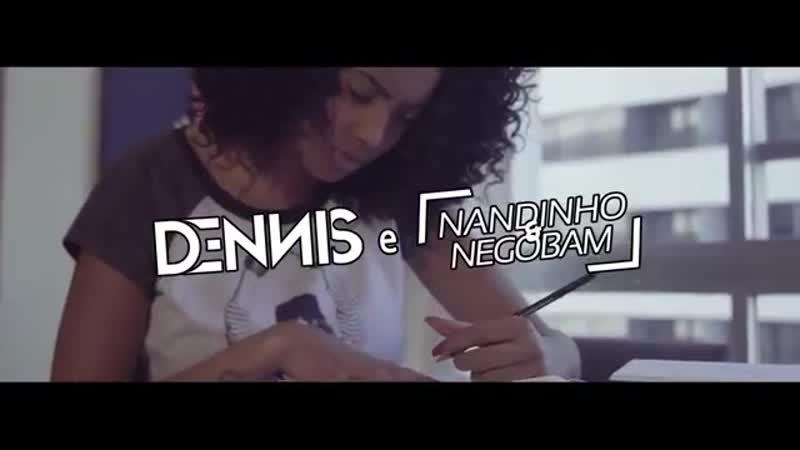 Dennis e Mcs Nandinho Nego Bam - Malandramente (Video Clipe Oficial) (1)