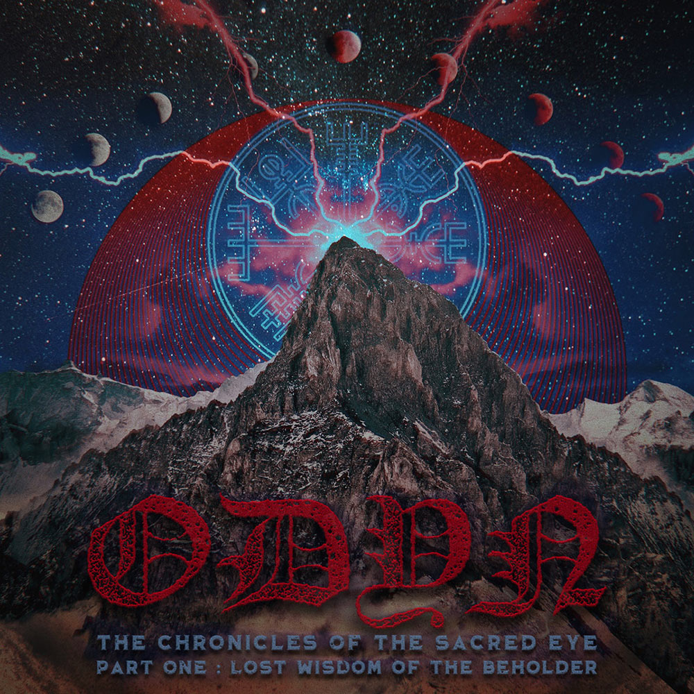 Odyn - The Chronicles of the Sacred Eye, Pt. One: Lost Wisdom of the Beholder