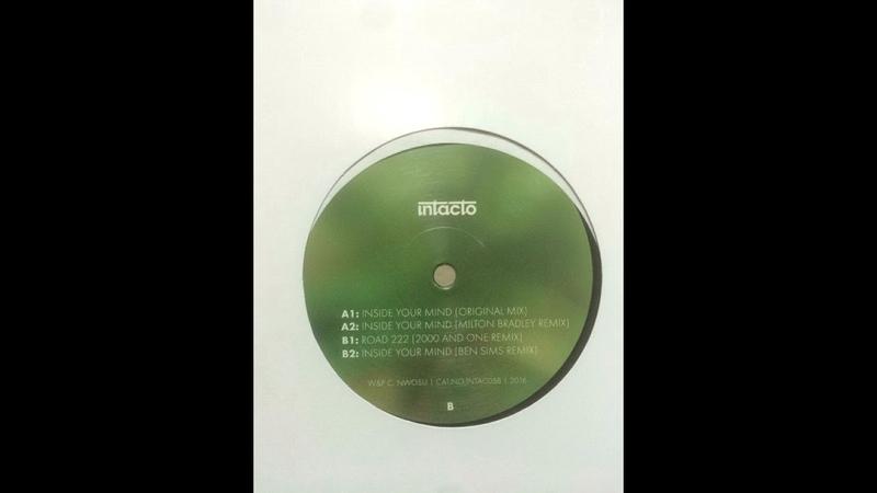 Shinedoe Inside Your Mind Milton Bradley Remix Intacto Records