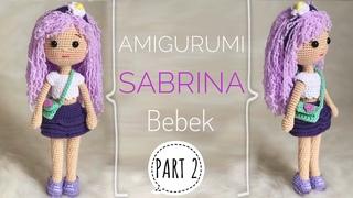 Part 2 | Amigurumi SABRINA Bebek Yapılışı (Amigurumi Doll Pattern) ENG SUBTITLES ON