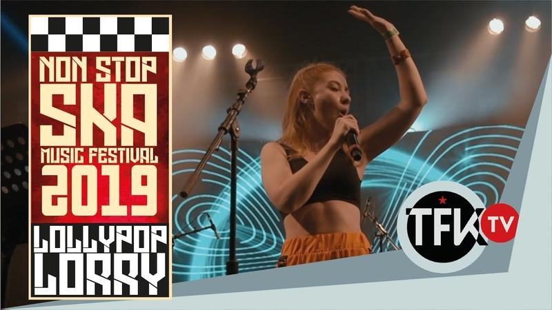 Lollypop Lorry Non Stop Ska Festival 2019 TFKTV