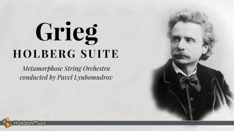 Grieg - Holberg Suite Op. 40 (Metamorphose String Orchestra)