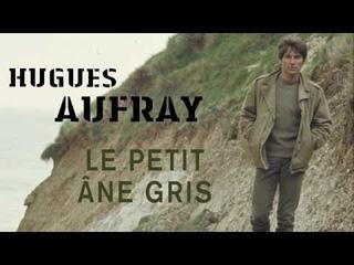 Hugues Aufray - Le petit âne gris (Audio Officiel)