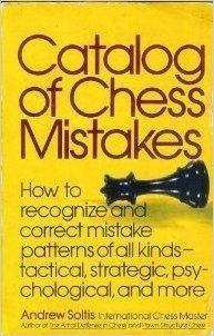 Andrew Soltis_Catalog of Chess Mistakes PDF+PGN RRxo7OMkP2o