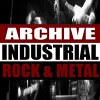 Archive Industrial Rock & Metal