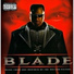 Blade the soundtrack feat gang starr m o p