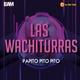 Las Wachiturras - Papito Pito Pito