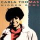Carla Thomas - It Ain't No Easy Thing
