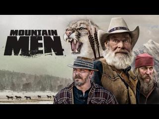 Мужчины в горах 10 сезон 01 серия. Охотиться, чтобы выжить (2021)