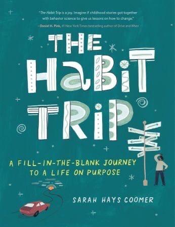 The Habit Trip - Sarah Hays Coomer