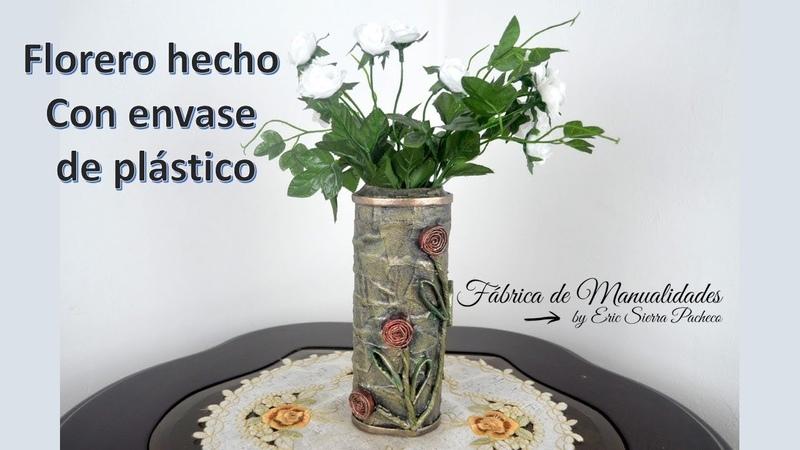Florero hecho con envase de plástico Colaborativo con Doña Rosita