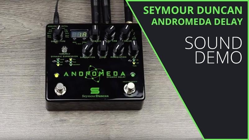 Seymour Duncan Andromeda Delay Sound Demo no talking