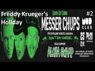 "Messer Chups ""Freddy Krueger's Holiday"" & ""Beware of Sentimentality"" 25/09/2020 Mod Club"