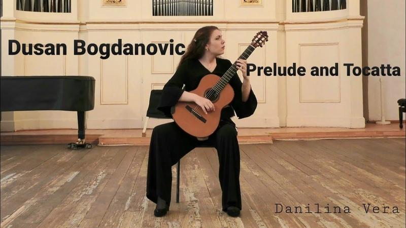 Dusan Bogdanovic. Prelude and Toccata.